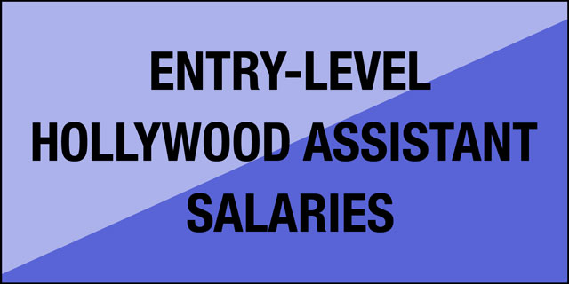 Entry-Level Hollywood Assistant Salaries