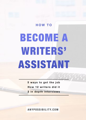 How to Become a Writers' Assistant