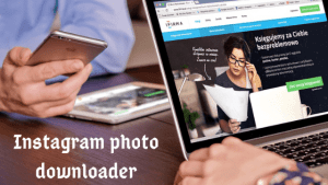 Best Instagram photo downloader – Top 10 Free  Instagram downloader
