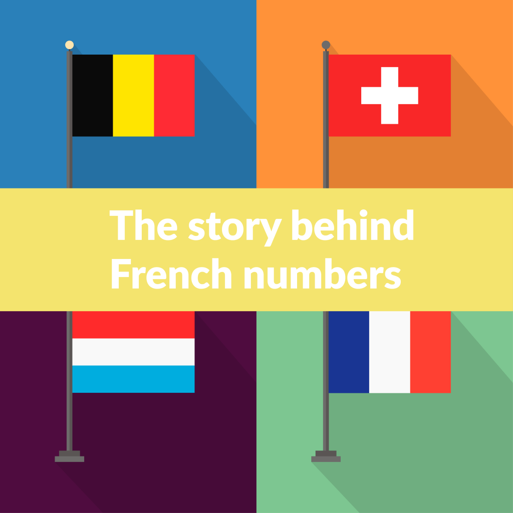 Mini Post The Story Behind French Numbers