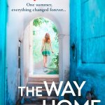 CLOSED: A copy of Freya North's The Way Back Home