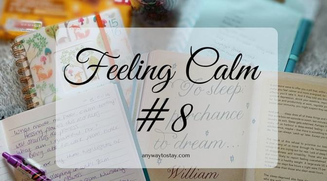 Feeling Calm #8