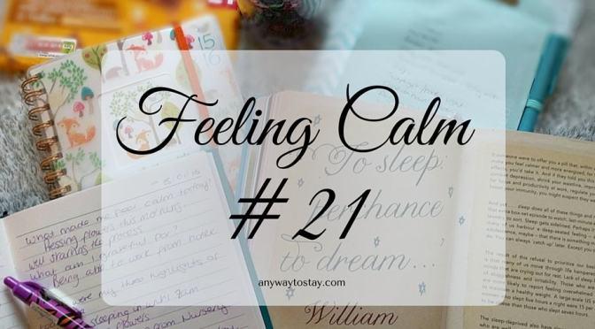 Feeling Calm #21