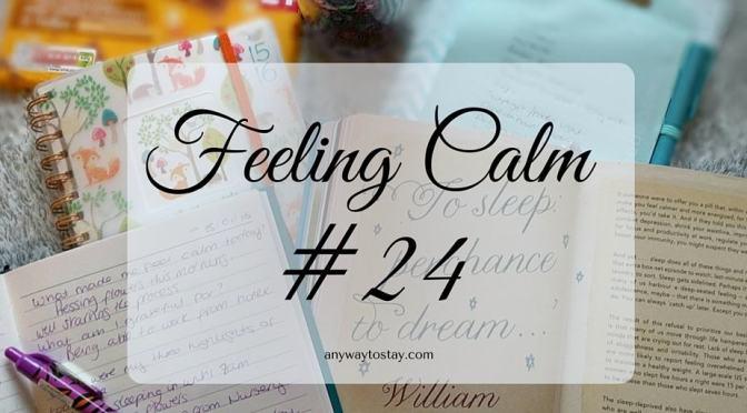Feeling Calm #24