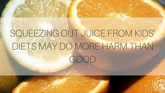 SQUEEZING OUT JUICE FROM KIDS' DIETS