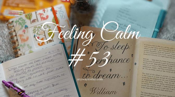 Feeling Calm #53