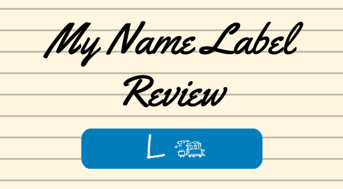 My Name Label Review