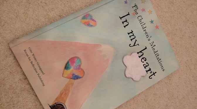 The Children's Meditations in My Heart – Review and Competition