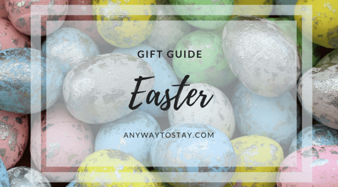 Easter Gift Guide 2021