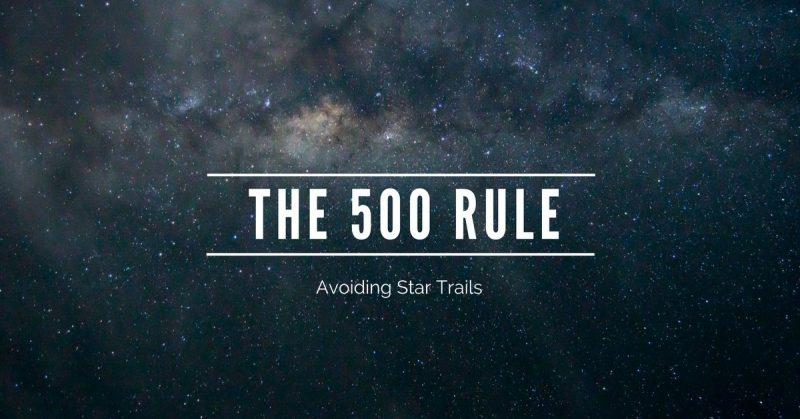 Avoiding Star Trails: The 500 Rule