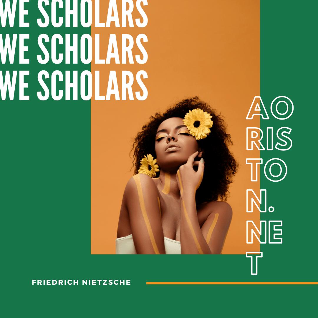 Nietzsche We Scholars