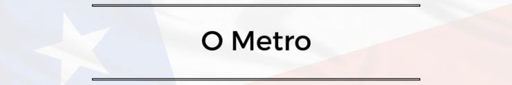 Santiago Chile primeiros passos - O Metro de Santiago