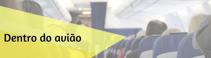 Como planejar sua viagem internacional - dentro do aviao