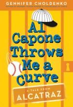 Gennifer Choldenko, Al Capone Throws Me a Curve