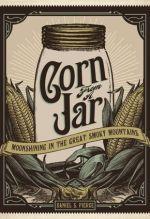 Daniel S. Pierce, Corn From a Jar.