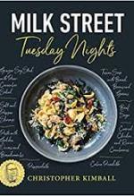 Christopher Kimball, Milk Street Tuesday Nights.