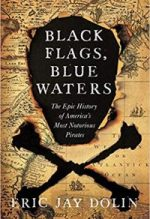 Eric Jay Dolin, Black Flags, Blue Waters