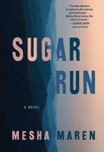 Mesha Maren, Sugar Run