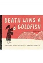 Bruce Rea, Death Wins a Goldfish