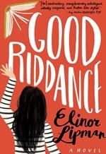 Elinor Lipman, Good Riddance