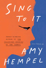 Amy Hempel, Sing To It