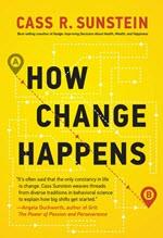 Cass Sunstein, How Change Happens