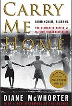 Diane McWhorter, Carry Me Home