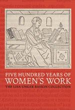 Naomi Wilson, Five Hundred Years of Women's Work