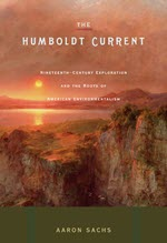Aaron Sachs, The Humboldt Current