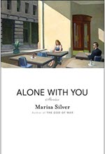 Marisa Silver, Alone With You