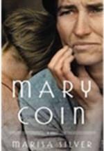 Marisa Silver, Mary Coin