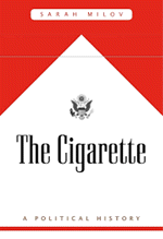 Sarah Milov, The Cigarette