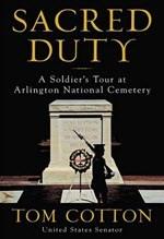 Tom Cotton, Sacred Duty