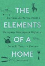 Amy Azzarito, The Elements of a Home