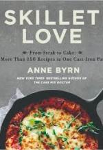 Anne Byrn, Skillet Love