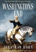 Jonathan Horn, Washington's End