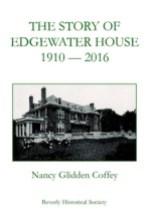 Nancy Glidden Coffey, The Story of Edgewater House