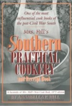 Annabella P. Hill, Mrs. Hills Southern Practical Cookery