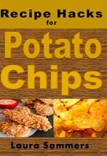 Laura Sommers, Recipe Hacks for Potato Chips