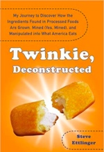 Steve Ettlinger, Twinkie, Deconstructed
