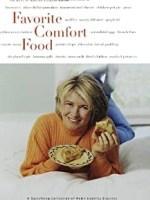 Martha Stewart, Favorite Comfort Foods