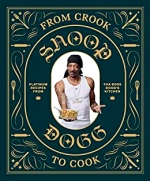 Snoop Dogg, From Crook to Cook