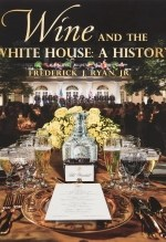 Fred Ryan, Wine and the White House