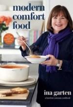 Ina Garten, Modern Comfort Food