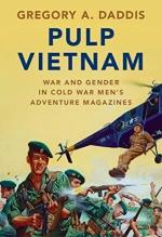 Gregory A. Daddis, Pulp Vietnam
