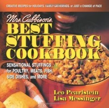 Leo Pearlstein and Lisa Messinger, Mrs. Cubbison's Best Stuffing Cookbook
