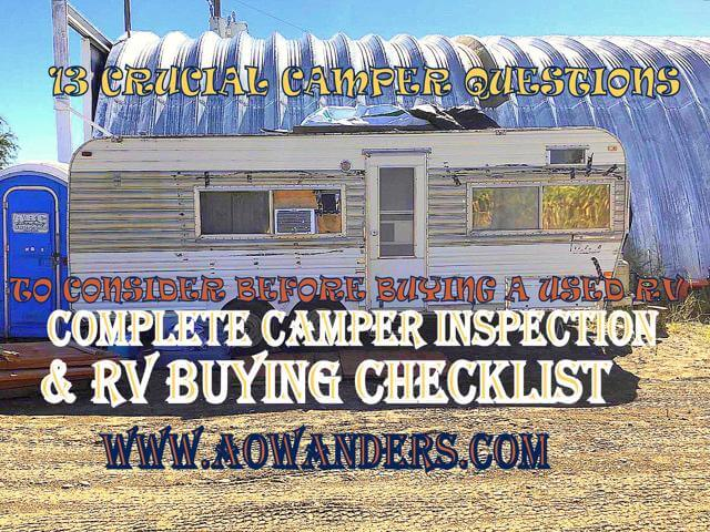 My camper inspection checklist when thinking about buying a used camper, rv or travel trailer off of craiglsist. Complete with 13 crucial questions to answer when inspecting a used camper to buy.