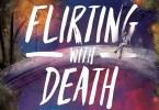 Flirting With Death
