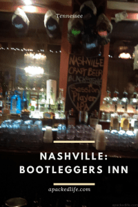 Nashville, Tennessee: Moonshine, Craft Beer and Blues at the Bootleggers Inn