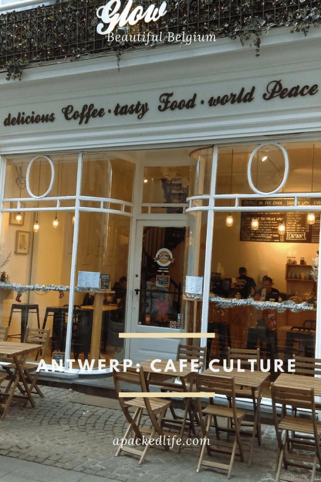 Antwerp Belgium Cafe Culture